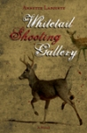 Whitetail Shooting Gallery by Annette Lapointe